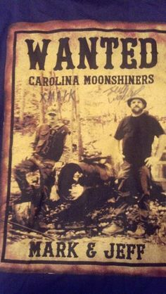 Moonshiners . My Friends Jeff and Mark. Have you seen them before? Let me know