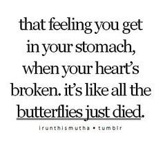 This is so sad, but so aptly describes a broken heart <\3 aka. when ur favorite character dies :(