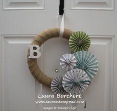 Technique Tuesday – Winter Wreath!!! All is Calm Designer Series Paper, Big Shot, Rosette Designer Bigz XL Die, Burlap, Satin Stitched Ribbon, Home Decor, Monogram www.LaurasStampPad.com