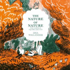 """<A HREF=""""http://www.spxpo.com/spx-2015-ignatz-nominees"""">2015 Ignatz Award Nominee for Outstanding Comic!</A>  """"If Werner Herzog made a comic book about the natural world around us, this is that book."""" - Elliot Alfredius, Editor  """"Nature - Extraordinary, amazing, unbelievable. Who can believe..."""
