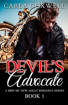 Devil's Advocate: A BBW MC New Adult Romance Series - Book 1 (Devil's Advocate BBW MC New Adult Romance Series) by Carla Coxwell http://www.amazon.com/dp/B00XT17UDM/ref=cm_sw_r_pi_dp_QgOPvb1BESYEY