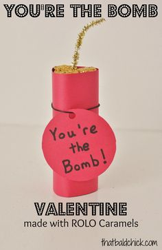 You're The Bomb Rolo Valentine