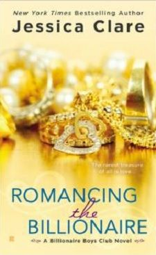 Fall 2014 Sexy Reading List - Romancing the Billionaire- Book 5 in the Billionaire Boys Club Series by Jessica Clare