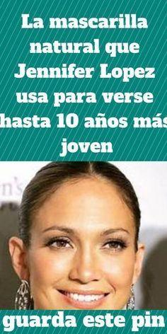 La mascarilla natural que Jennifer Lopez usa para verse ha Jennifer Lopez, Beauty Secrets, Beauty Hacks, Beauty Skin, Hair Beauty, Pores, Tips Belleza, Makeup Videos, Skin Care Tips