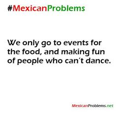Carmen you're so right lol Mexican Problem #9119 - Mexican Problems