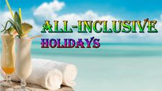 Top 10 Mesmerizing All-inclusive holiday destinations to must visit Inclusive Holidays, All Inclusive Resorts, Places Around The World, Around The Worlds, Top Place, Holiday Destinations, Beautiful Places, How To Plan, Videos