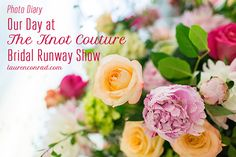 Today we're sharing a behind the scenes look at our day at The Knot Couture Runway Show