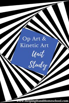 Learn About Op Art and Kinetic Art with this fun and free unit study from A Helping Hand Homeschool! #art #arthistory #unitstudy #homeschool