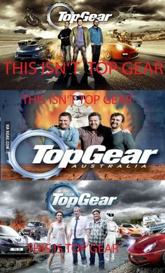 It is only top gear if it has clarkson, hamster, captain slow, and the stig