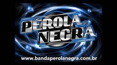 Banda PEROLA NEGRA - SÓ AS MELHORES