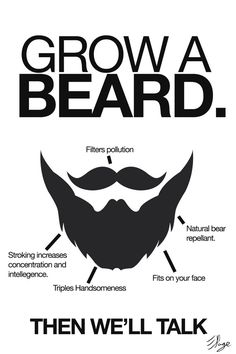 Grow a Beard. Then we'll talk. Poster / Print by QeShop on Etsy, £5.00