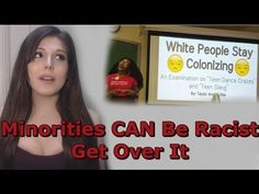 Minorities CAN Be Racist, Get Over It - YouTube