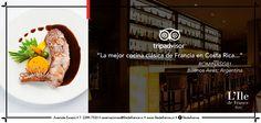 """""""La mejor comida clásica de Francia en Costa Rica"""""""