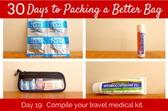 30 Days to Packing a Better Bag – Day 19:  The Essential Travel Medical Kit