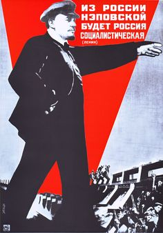 """« """"The Russia of the NEP will become Socialist Russia"""" (Lenin). »(1930)"""