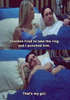 Sheldon tried to take the ring and I punched him.