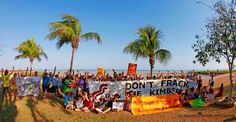 Broome wants climate action, 100% renewable energy now and don't frack the Kimberley