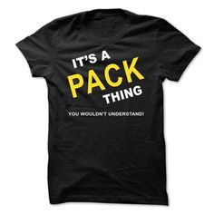 Its A Pack Thing - #funny tee shirts #customized sweatshirts. OBTAIN LOWEST PRICE => https://www.sunfrog.com/Names/Its-A-Pack-Thing-izyhi.html?id=60505