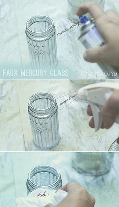 Faux Mercury Glass DIY: Super easy! Silver mirror spray paint + spray bottle filled with water & vinegar mixture. Must try.