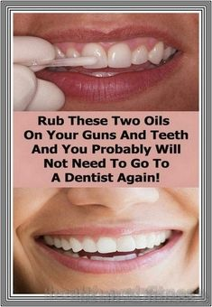 RUB THESE TWO OILS ON YOUR GUMS AND TEETH AND YOU PROBABLY WILL NOT NEED TO GO TO A DENTIST AGAIN | 236 health and fitness