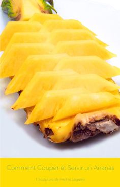 How to Cut and Serve a Pineapple in One Minute (check out the video).