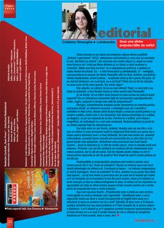 Editorial de Cristiana Gheorghe - colaborator - Revista de liceu Teen Press - Omleta de Primavara http://www.teenpress.ro/articole/revista-teen-press-nr-54-omleta-de-primavara/