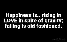 Happiness is.. rising in LOVE