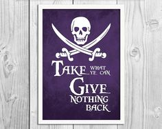 Pirate Art Print Poster Take What Ye Can by BlackSailsUK on Etsy, £10.00