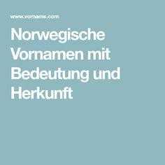 Norwegische Vornamen mit Bedeutung und Herkunft