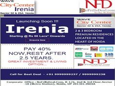 wave irenia 9999999238 by nfd1 via authorSTREAM After grand sucess Amore, Mirius, Eminence, Vasilia and Trucia, Wave city Center Launch the new residentail Tower - luxury 2/3 Bhk apartment with peaceful name - Wave Irenia. Wave Irenia Noida Offer 2/3 bedroom luxury air conditioned residences with four different options viz 880, 970, 1050 and 1305 sq.ft. http://www.waveirenia.com/