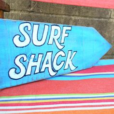 Surf Shack Beach Sign.