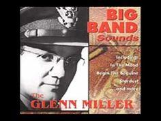 Glenn Miller & His Orchestra- Begin the Beguine