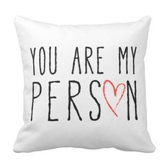 Pillow you are my person with red heart