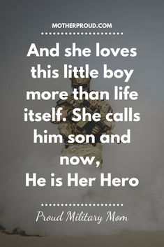 Marine Mom Quotes, Army Mom Quotes, Military Wife Quotes, Military Mom, Son Quotes, Military Crafts, Military Send Off Party Ideas, Deployment Quotes, Army Basic Training
