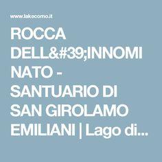 ROCCA DELL'INNOMINATO - SANTUARIO DI SAN GIROLAMO EMILIANI | Lago di Como