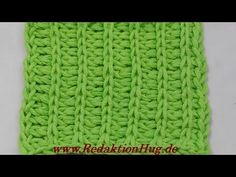 Tunisian Crochet - rib pattern Klara (IN GERMAN - If you are familiar with Tunisian Crochet you can watch this video to learn this stitch... The video is very good... Deb)