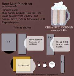 Alex's Creative Corner: Beer Mug (Ice cream float) punch art using new Note Tag punch