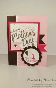 Playing with Papercrafting- Mother's Day card, Stampin' Up!'s My Mother stamp set, Mojo Monday Challenge #341, Gorgeous Grunge, #MadeforMom