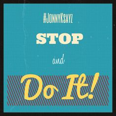 Reminders for the BUZY!  All those unfulfilled dreams you had as a kid. No time like the present to  - Do IT!