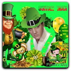 ST PATRICK'S DAY Elvis Presley, St Patricks Day, Artwork, Fictional Characters, Love, Work Of Art