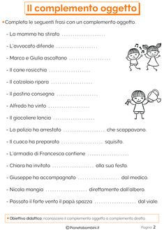 Il Complemento Oggetto: Esercizi per la Scuola Primaria | PianetaBambini.it Italian Grammar, Italian Language, Learning Italian, Fourth Grade, Words, School, Geography, Alphabet, Exercises