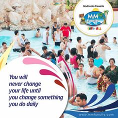 You will never change your life until you change something you do daily. #MMFunCity
