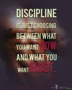 """Discipline is just choosing between what you want now and what you want most."" I needed to be reminded of this. #inspiration #motivation"