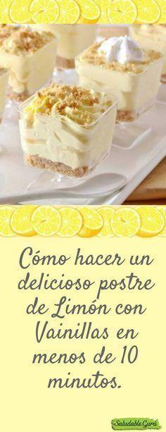 ¿Quién puede resistirse a un postre de limón? Cómo hacer un delicioso postre de Limón con Vainillas en menos de 10 minutos. #saludable #salud #receta #postre #vainilla #limon #dulce #almuerzo #merienda #cena #leche #condensada #crema #fresca #licor Crema Fresca, Easy Desserts, Delicious Desserts, Yummy Food, Dessert Recipes, Gota, Sin Gluten, Tan Solo, Sweet Recipes