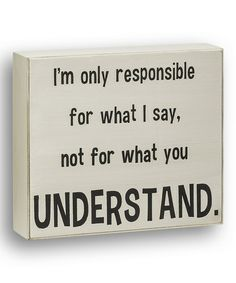 Look at this #zulilyfind! White 'Responsible' Box Sign #zulilyfinds
