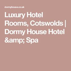 Luxury Hotel Rooms, Cotswolds   Dormy House Hotel & Spa