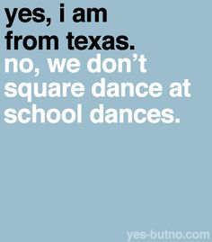 We may not have, but we had square dance lessons until 6th grade every year.