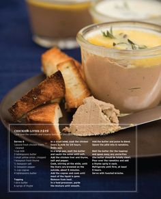 chicken liver pate! Don't knock it till you try it! it's heavenly ! soft, smooth and full of flavor.  Ignore reading liver and you won't even realize you're eating it.