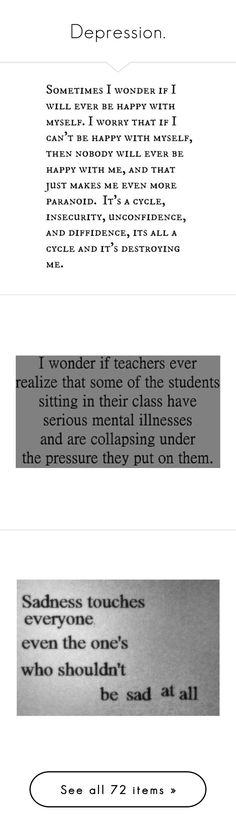 """""""Depression."""" by crazygirlandproud ❤ liked on Polyvore featuring quotes, words, fillers, text, backgrounds, magazine, phrase, saying, sadness and doodle"""