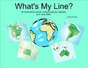 What's My Line?  Teaching latitude, longitude, & map skills. (grades 4-6)